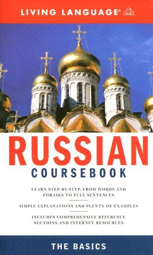Complete Russian: The Basics (Book) (Complete Basic Courses), Living Language