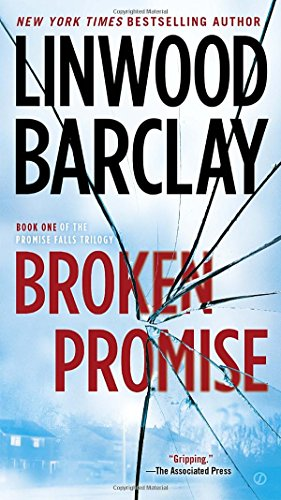 The Promise Falls. 1, Broken promise / Linwood Barclay.