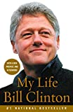 My Life (2004) (Book) written by Bill Clinton