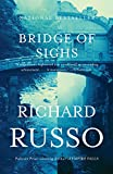 Book Cover: Bridge of Sighs by Richard Russo