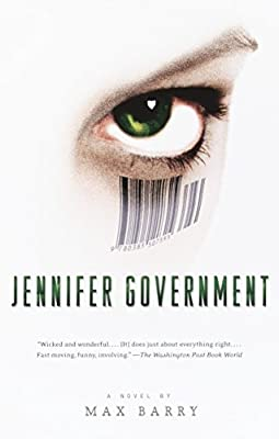REVIEW: Jennifer Government by Max Barry