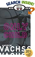 Only Child (Vintage Crime/Black Lizard) by Andrew Vachss