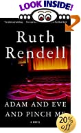 Adam and Eve and Pinch Me: A Novel (Vintage Crime/Black Lizard) by  Ruth Rendell (Paperback - January 2003)