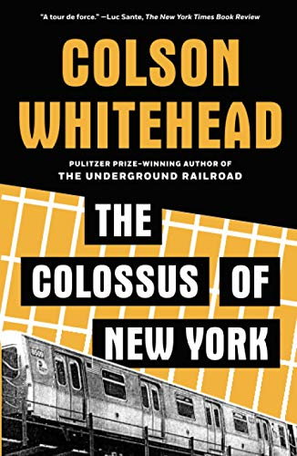 The Colossus of New York - Colson Whitehead