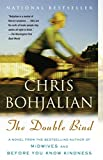 Book Cover: The Double Bind by Chris Bohjalian