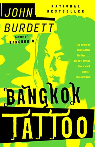 Bangkok Tattoo: A Royal Thai Detective Novel (2), Burdett, John