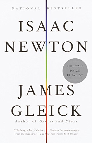 Isaac Newton, by Gleick, J.