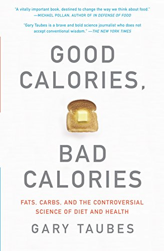 Good Calories, Bad Calories Book Cover Picture
