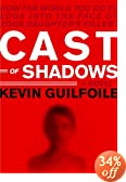 Review - Cast of Shadows, by Kevin Guilfoile