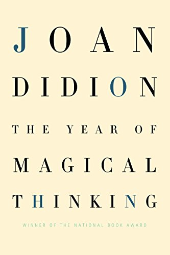 The Year of Magical Thinking, Didion, Joan