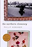 Book Cover: The Northern Clemency By Philip Hensher