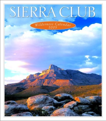 Sierra Club 2005 and More 2005 Calendars