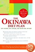 The Okinawa Diet Plan: Get Leaner, Live Longer, and Never Feel Hungry by BRADLEY J. WILLCOX, D. CRAIG WILLCOX