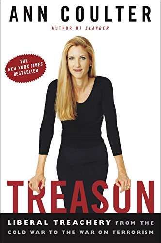 Treason: Liberal Treachery from the Cold War to the War on Terrorism Book Cover Picture