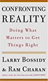 Buy Confronting Reality : Doing What Matters to Get Things Right from Amazon