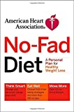 American Heart Association No-Fad Diet : A Personal Plan for Healthy Weight Loss