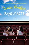 Family Acts, Louise Shaffer