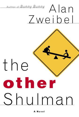 The Other Shulman: A Novel, Zweibel, Alan