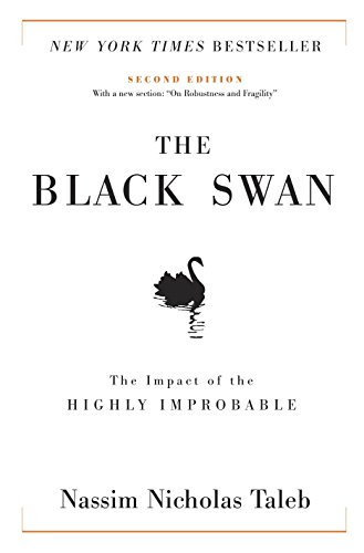 The Black Swan: The Impact of the Highly Improbable, by Taleb, Nassim Nicholas