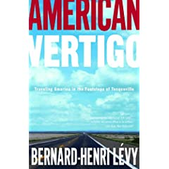 'American Vertigo,' a new book by Bernard-Henri Levy