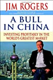 Buy A Bull in China: Investing Profitably in the World's Greatest Market from Amazon