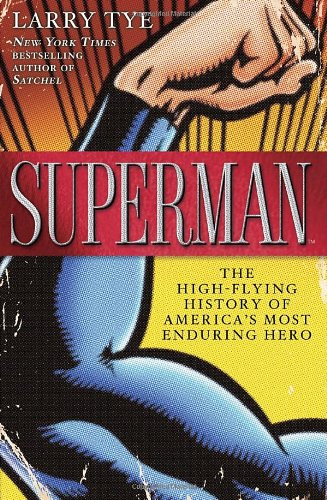 Superman: The High-Flying History of America's Most Enduring Hero cover