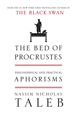 The Bed of Procrustes: Philosophical and Practical Aphorisms