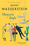 Elements of Style: A Novel by Wendy Wasserstein