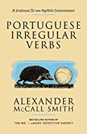 Portuguese Irregular Verbs by Alexander McCall Smith