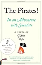 The Pirates!: An Adventure with Scientists & An Adventure with Ahab by Gideon Defoe
