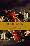 Buy Rubicon: The Last Years of the Roman Republic from Amazon