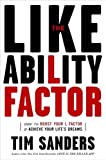 Buy The Likeability Factor : How to Boost Your L-Factor and Achieve Your Life's Dreams from Amazon