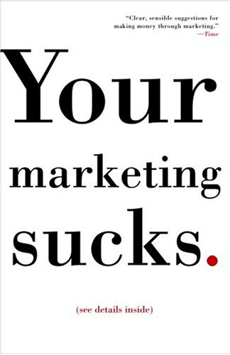 Book Cover: Your Marketing Sucks by Mark Stevens
