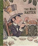 The Mad Hatter: Mini Journal