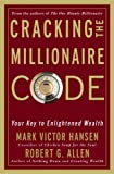 Buy Cracking the Millionaire Code : Your Key to Enlightened Wealth from Amazon
