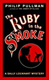 The Ruby in the Smoke Sally Lockhart Trilogy, Book 1