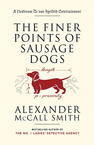 The Finer Points of Sausage Dogs, Smith, Alexander McCall