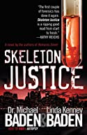 Skeleton Justice by Michael Baden and Linda Kenney