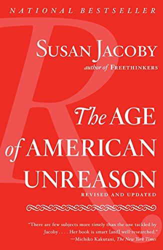 The Age of American Unreason, by Jacoby, S.