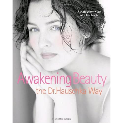 Awakening Beauty, the Dr. Hauschka Way