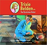 The Mysterious Visitor Trixie Belden #4