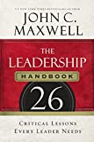 Buy The Leadership Handbook: 26 Critical Lessons Every Leader Needs from Amazon