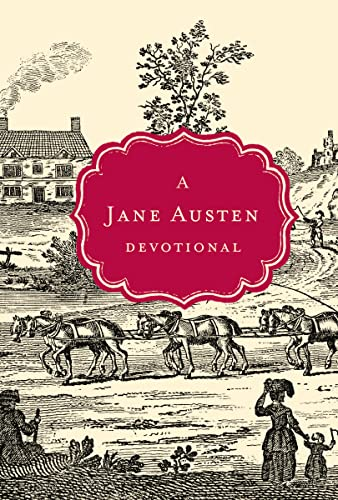 Cover of A Jane Austen Devotional by Thomas Nelson, Inc.