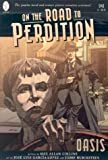 On the Road to Perdition: Oasis by Max Allan Collins