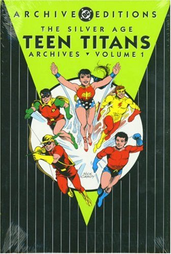 The Silver Age Teen Titans Archives cover