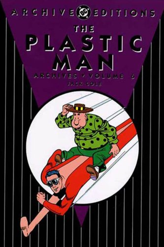 The Plastic Man Archives Vol. 6 Cover