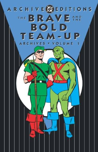 The Brave And The Bold Team-Up Archives Vol. 1 Cover