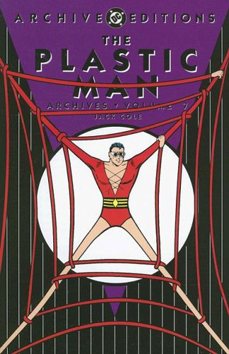 The Plastic Man Archives Vol. 7 Cover