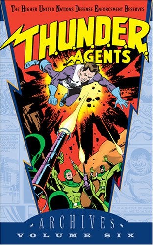 T.H.U.N.D.E.R. Agents Archives Vol. 6 Cover