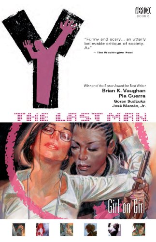 Y: The Last Man, Volume 6: Girl on Girl